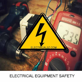 electrical equipment safety, electrical equipment rules and regulations